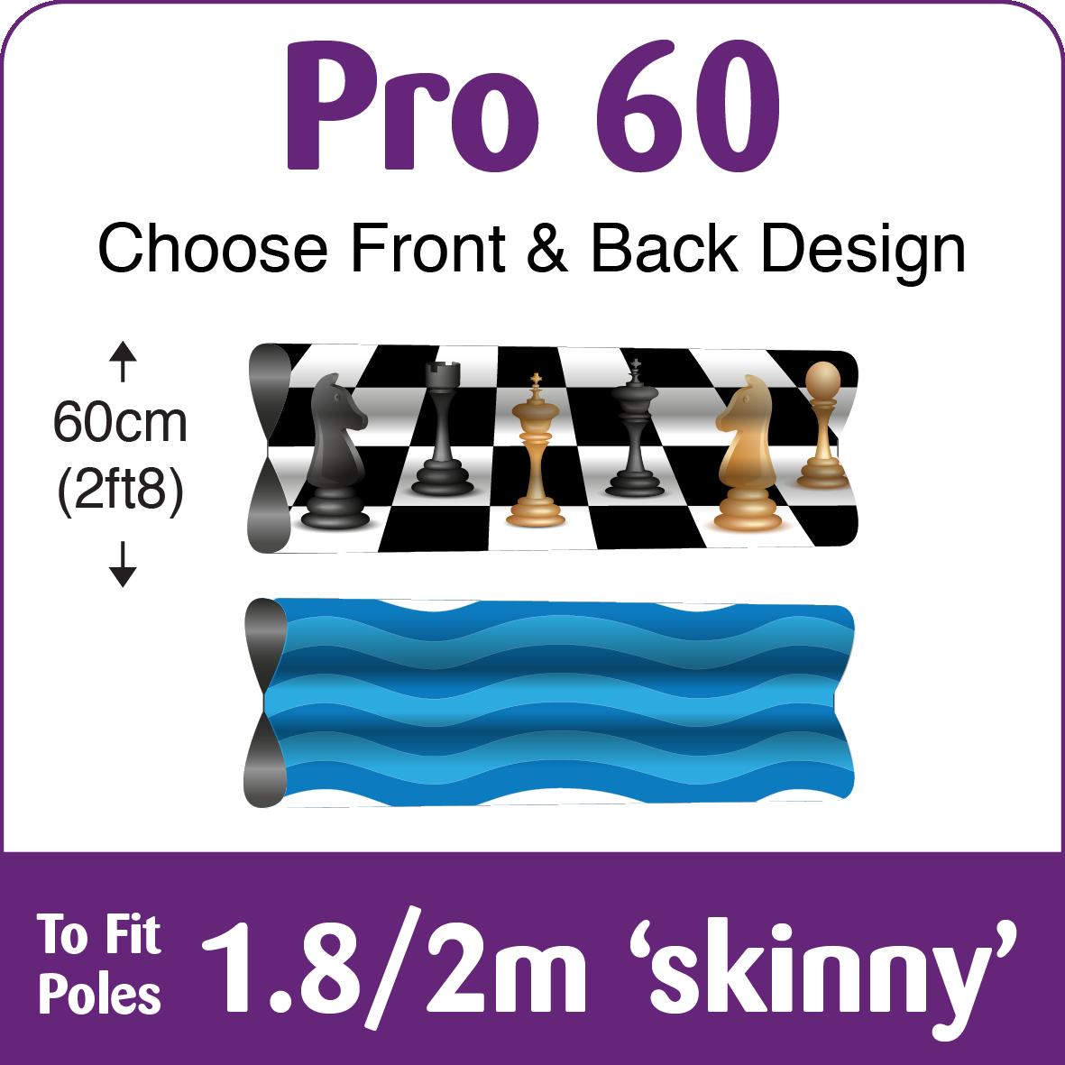 Pro60 Skinny